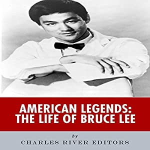 American Legends: The Life of Bruce Lee Audiobook