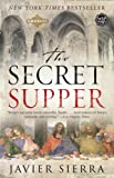 Front cover for the book The Secret Supper: A Novel by Javier Sierra