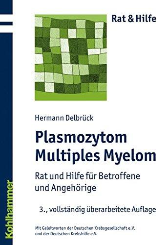 Plasmozytom/Multiples Myelom: Rat und Hilfe für Betroffene und Angehörige (Rat & Hilfe)