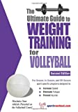 The Ultimate Guide to Weight Training for Volleyball, Robert G. Price, 1932549366