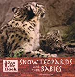 Mother Snow Leopards and Their Babies, Sarah S. Craft, 0823953173