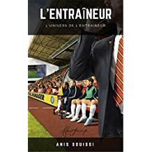 L'Entraîneur (French Edition)