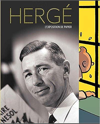 Livre gratuits en ligne Hergé, l'album de l'exposition pdf epub