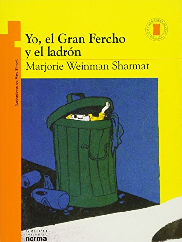 Yo, el Gran Fercho y el ladrón / Nate the Great Goes Undercover (Torre De Papel Naranja) (Spanish Edition) (Torre de papel naranja: Yo, el Gran Fercho / Orange paper tower: Nate the Great) by Santillana USA