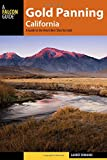Search : Gold Panning California: A Guide to the Area's Best Sites for Gold