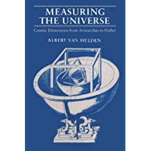 Measuring the Universe: Cosmic Dimensions from Aristarchus to Halley