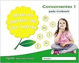 Nuevo jardín de las letras. Consonantes 1. Pauta: Lectoescritura Pauta Educación Infantil Algaida. Lectoescritura - 9788490677308: Amazon.es: Campuzano Valiente, María Dolores: Libros