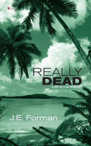 Really Dead: A Ria Butler Mystery
