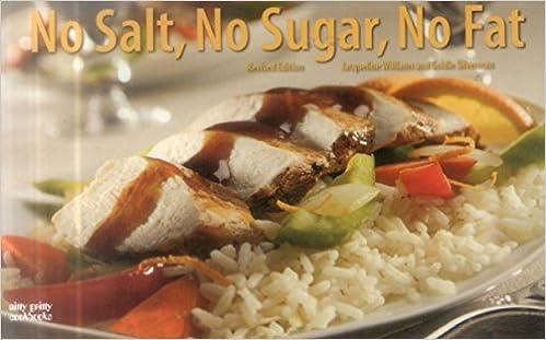 No Sugar No Fat Revised No Salt