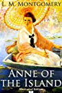 Anne of the Island - Classic Illustrated Edition