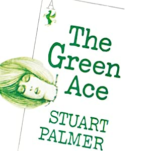 The Green Ace Audiobook