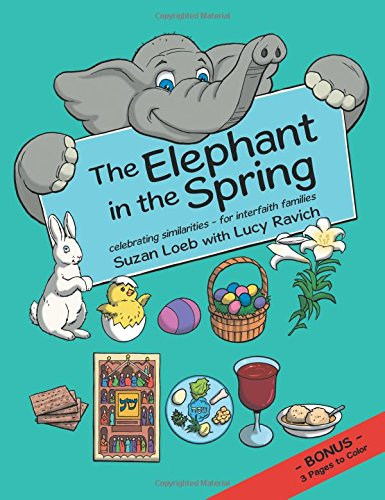 The Elephant in the Spring: Celebrating Similarities-For Interfaith Families