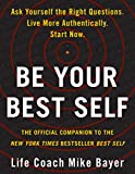 Be Your Best Self: The Official Companion to the