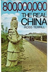 800,000,000: The Real China by Ross Terrill (1972-03-03) Hardcover