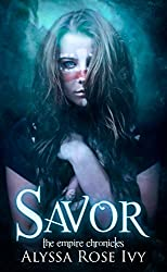Savor (The Empire Chronicles Book 4)
