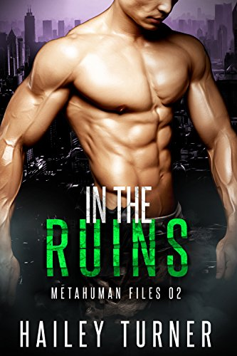 In the Ruins (Metahuman Files Book 2) by [Turner, Hailey]