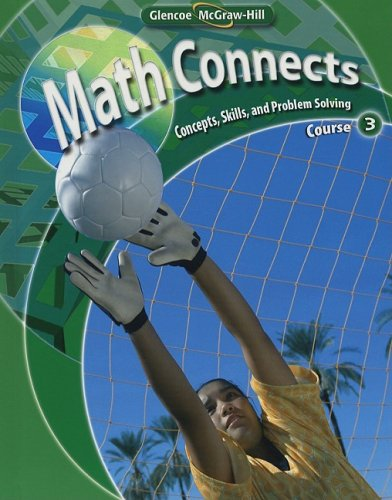 Math Connects: Concepts, Skills, and Problem Solving Course 3 (Math Connects: Course 3)