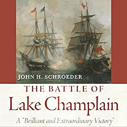 The Battle of Lake Champlain