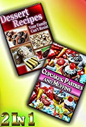 Dessert Awesomeness: Simple and Delicious Desserts For The People You Love In One Package (Dessert Recipes Collection) (English Edition)