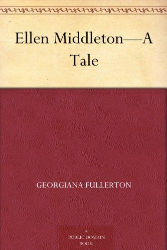 Ellen Middleton—A Tale