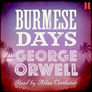 Burmese Days Audiobook
