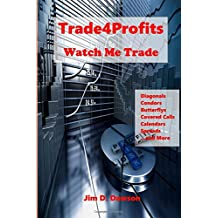 Trade4Profits: Watch Me Trade