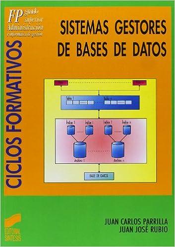 Sistemas gestores de bases de datos: Amazon.es: Juan Carlos ...