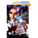 The Future Movers: Paranormal Romance (The Future Movers Anthology Book 1)