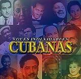 Voces Inolvidables Cubanas Vol. 1 by Beny More, Rolando Laserie, ??ico Membiela, Celia Cruz, Orlando Contreras, Lino (2001-12-17)