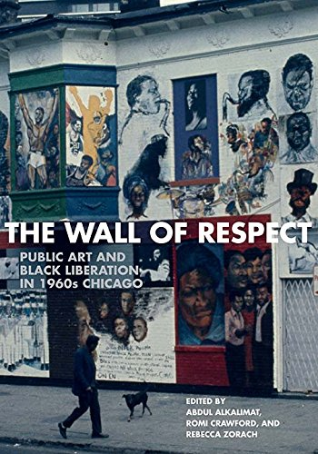 Books : The Wall of Respect: Public Art and Black Liberation in 1960s Chicago (Second to None: Chicago Stories)