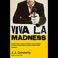 Viva La Madness (English Edition)