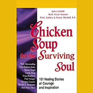 Chicken Soup for the Surviving Soul Audiobook