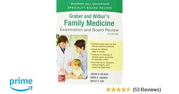 Graber and Wilbur's Family Medicine Examination and Board
