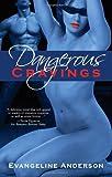 Dangerous Cravings, Evangeline Anderson, 1596323884