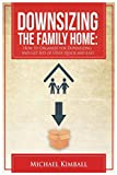 img - for Downsizing the Family Home book / textbook / text book