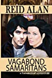 Vagabond Samaritans, Reid Alan, 1470168952