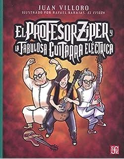 Amazon.com: La cuchara sabrosa del profesor Ziper (La Orilla Del ...