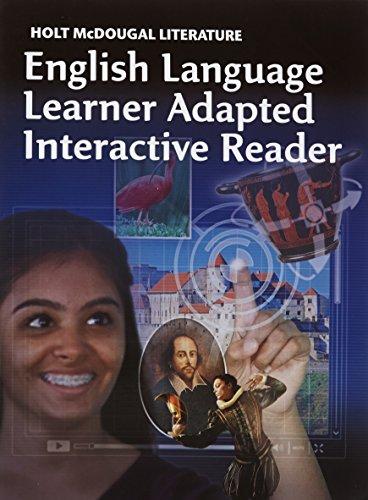 Holt McDougal Literature: ELL Adapted Interactive Reader Grade 9