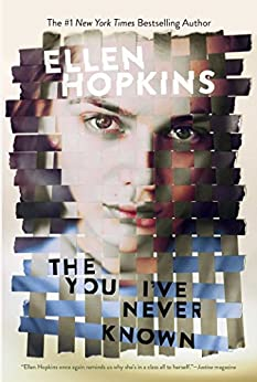 The You I've Never Known by [Hopkins, Ellen]