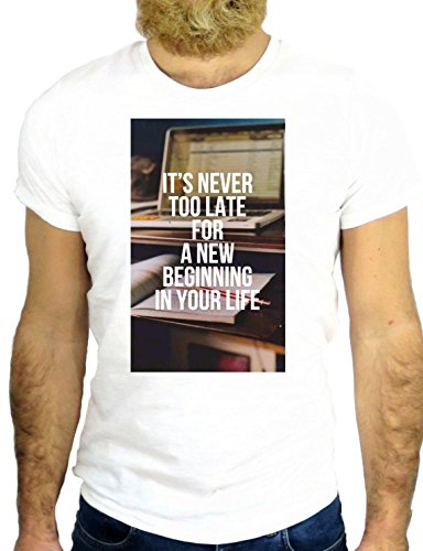 T SHIRT Z0387 IS NEVER TO LAT FOR A NEW BEGINNING LIFE COOL US NY AMERICA UK FUN GGG24 BIANCA - WHITE S
