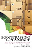 Best Ecommerce Books - Bootstrapping E-commerce: How to Import and Sell on Review