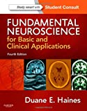 Fundamental Neuroscience for Basic and Clinical Applications: with STUDENT CONSULT Online Access, 4e (Haines,Fundamental Neuroscience for Basic and Clinical Applications)