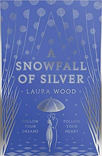 A Snowfall of Silver: Amazon.co.uk: Wood, Laura: Books