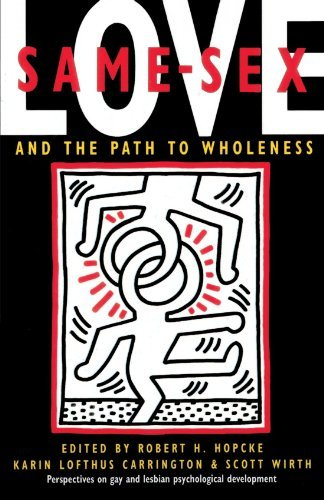 Same-Sex Love: And the Path to Wholeness by Robert H. Hopcke (1993-02-16)