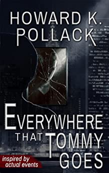 Everywhere That Tommy Goes by [Pollack, Howard K.]