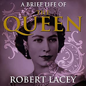 A Brief Life of the Queen Audiobook