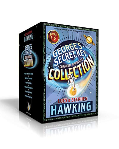 George's Secret Key Complete Hardcover Collection: George's Secret Key to the Universe; George's Cosmic Treasure Hunt; George and the Big Bang; George ... the Blue Moon; George and the Ship of Time