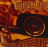 Mean Streets By Guitar Pete (2008-11-17)