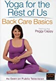 Yoga for the Rest of Us - Back Care Basics