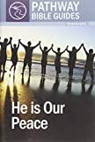 img - for He Is Our Peace book / textbook / text book